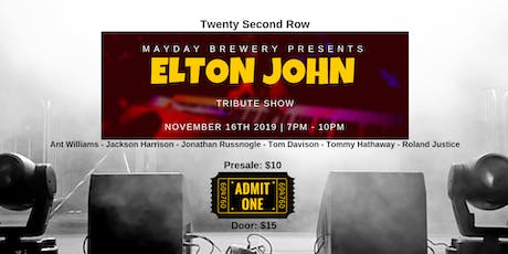 Twenty Second Row-Elton John Tribute Show tickets