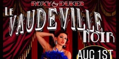 Le Vaudeville Noir August