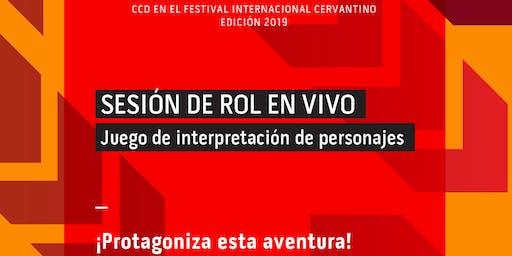 Sesión de rol en vivo/ Juego de interpretación de personajes en Festival Internacional Cervantino