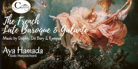 Harpsichord Music of the French Late Baroque - Performed by Aya Hamada tickets