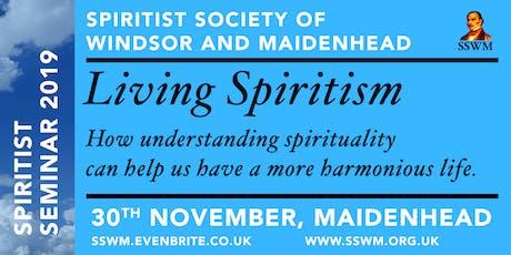 Spiritist Seminar 2019: Living Spiritism tickets
