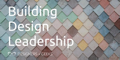 Building Design Leadership tickets