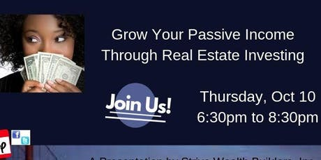 Grow Your Passive Income Through Real Estate Investing tickets