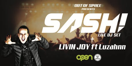 Out of Space Feat DJ SASH! & LIVIN JOY tickets