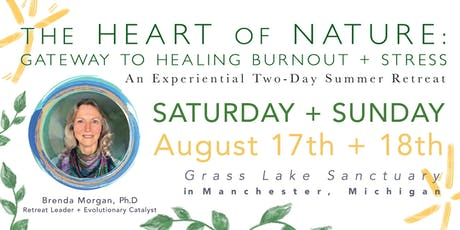 THE HEART OF NATURE: Gateway to Healing Burnout + Stress tickets