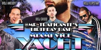 @Mr_Traficante Yacht Birthday Party