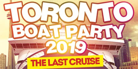 Toronto's Last Cruise Of Summer 2019  | Saturday August 31st (Official Page) tickets