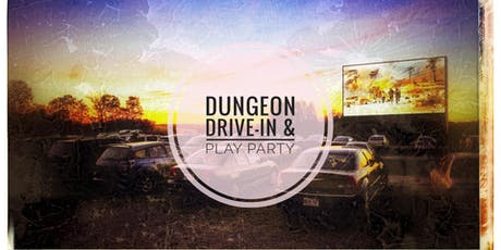 Dungeon Drive-In  Play Party! tickets