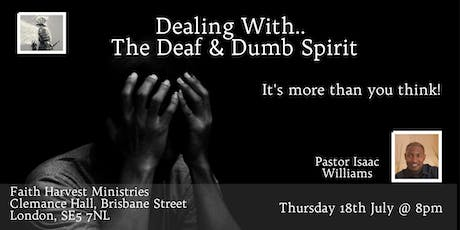 The School Of The Seer - Dealing With The Deaf And Dumb Spirit tickets