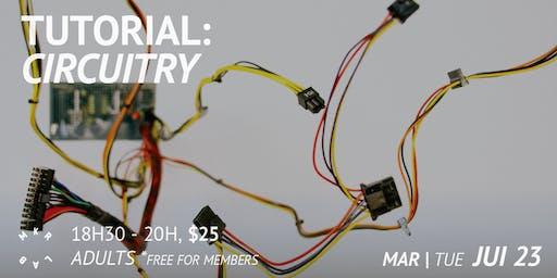 Circuitry Tutorial