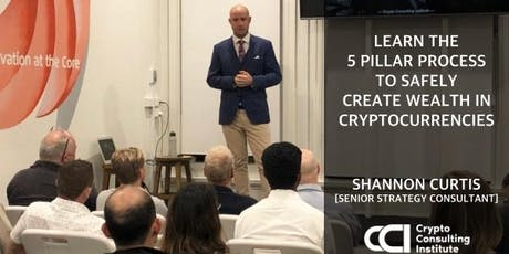 [CRYPTOCURRENCY INVESTORS] Learn How To SAFELY Create Wealth In 2019 tickets