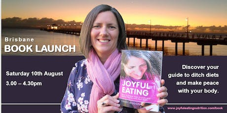 Joyful Eating: Brisbane Book Launch with Author, Tansy Boggon tickets