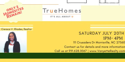 TRUE HOMES OPEN HOUSE w/ The Vanyette Realty Group