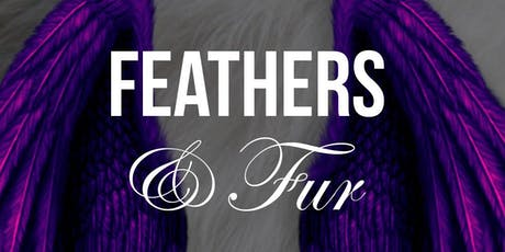Feathers & Fur (FUNdraiser pARTy) tickets