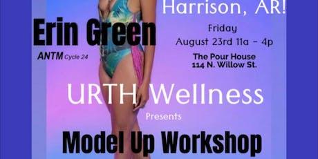 Urth Wellness presents MODEL UP Workshop tickets