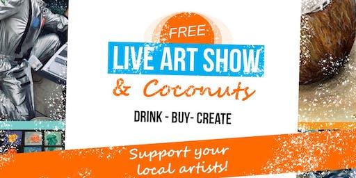 Free Live Art Show & Coconuts