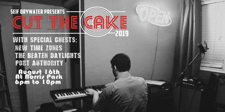 Seif Drywater Presents: Cut the Cake! tickets