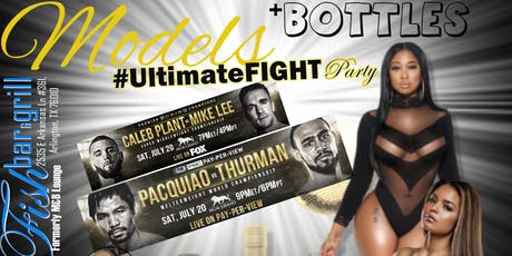 Models+Bottles #UltimateFight Party tickets
