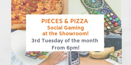 'Pieces and Pizza' Games and Pizza night! tickets