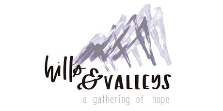 Hills and Valleys: Infertility and miscarriage gathering of hope  tickets