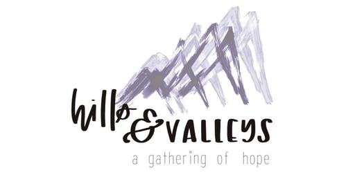 Hills and Valleys: Infertility and miscarriage gathering of hope