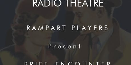 Radio Play by The Rampart Players tickets