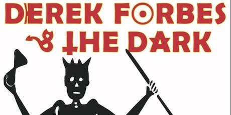 Derek Forbes & the Dark tickets