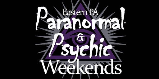 Paranormal & Psychic Weekend Easton, PA