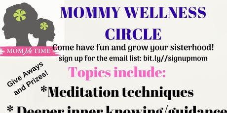 Mommy Wellness Circle tickets