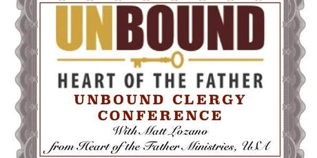 Unbound Clergy Conference with Matt Lozano OSCOTT COLLEGE tickets