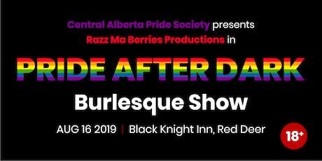 Pride After Dark Burlesque Show tickets