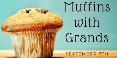 Muffins with Grands tickets