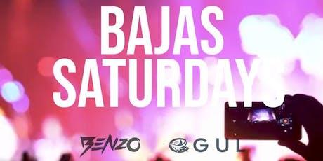 BAJAS SATURDAYS tickets