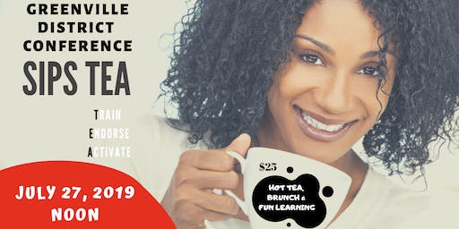 Sips Tea Greenville District Conference