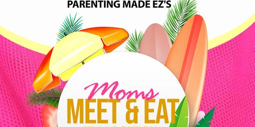 Mom's Meet and Eat