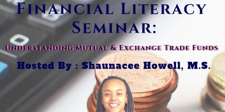 Financial Literacy Seminar: Understanding Mutual and Exchange Trade Funds tickets