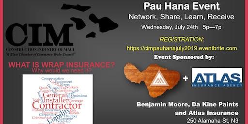 CIM Pau Hana Event, Wednesday July 24th 5-7pm
