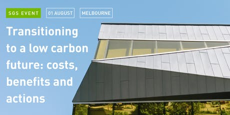 Transitioning to a low carbon future: costs, benefits and actions tickets