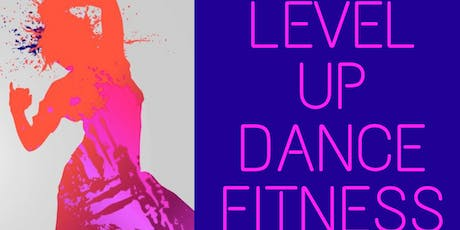 LEVEL UP DANCE FITNESS tickets