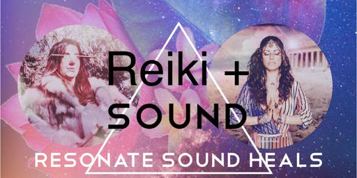 Resonate, Reiki + Sound, with Nicola Buffa & Gina Galvez