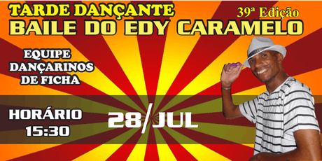 Baile do Edy Caramelo 39ª Edição ingressos