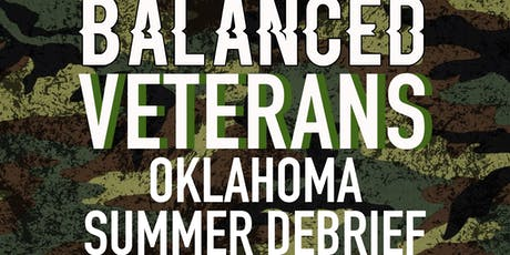 Balanced Veterans Summer Debrief tickets