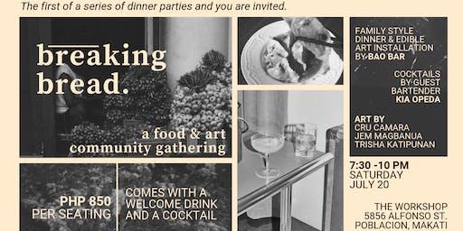 Breaking Bread: Dinner Party Nº1