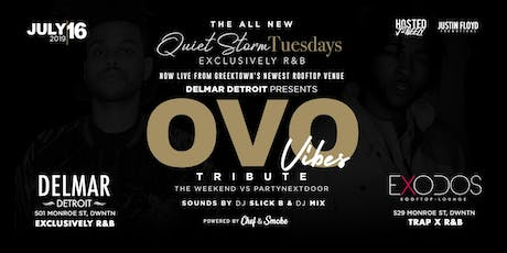 Quiet Storm Tuesday's: OVO Vibes - The Weekend vs PartyNextDoor tickets