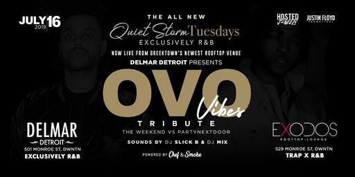Quiet Storm Tuesday's: OVO Vibes - The Weekend vs PartyNextDoor