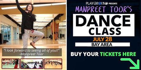 DANCE WORKSHOP w/ Manpreet Toor! (BAY AREA) tickets