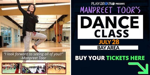 DANCE WORKSHOP w/ Manpreet Toor! (BAY AREA)