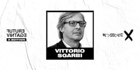 VITTORIO SGARBI // Future Vintage Festival 2019 biglietti