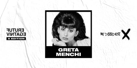 GRETA MENCHI // Future Vintage Festival 2019 tickets