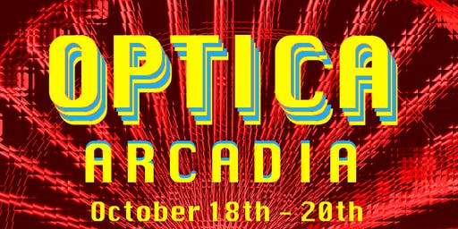 Optica Arcadia: A Camping, Music, and Arts Festival